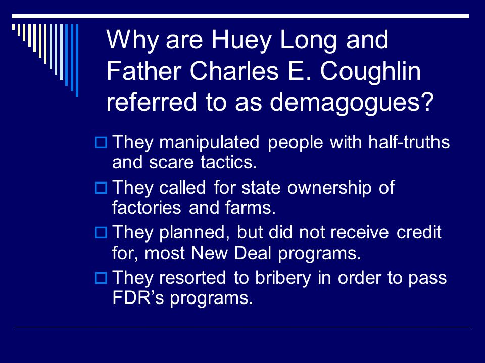 Why are Huey Long and Father Charles E