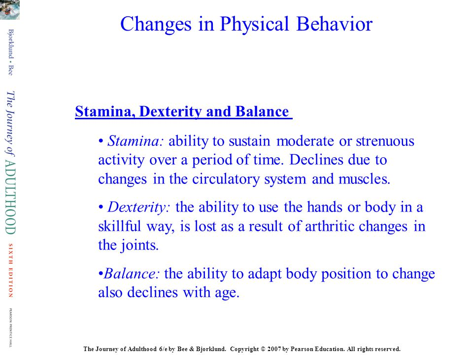 Changes in Physical Behavior
