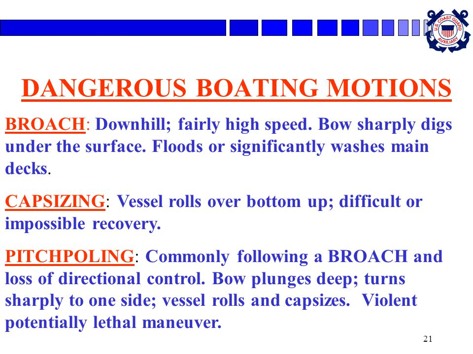 DANGEROUS BOATING MOTIONS