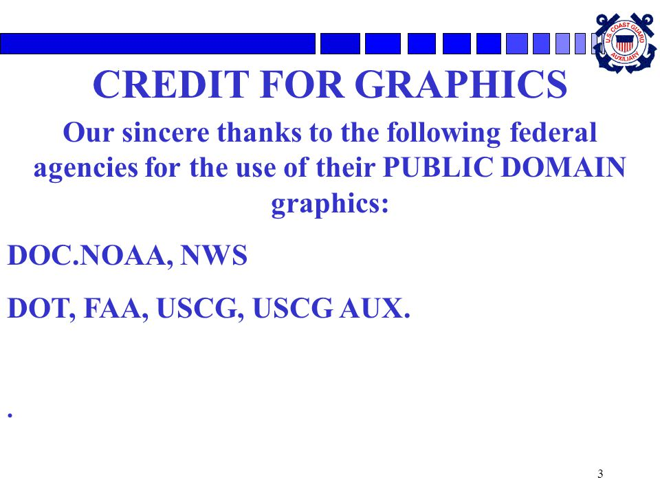 SLIDE NO 2 **NO NOTES** CREDIT FOR GRAPHICS. Our sincere thanks to the following federal agencies for the use of their PUBLIC DOMAIN graphics: