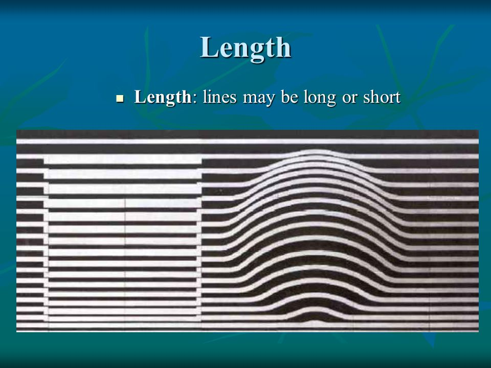 Length Length: lines may be long or short