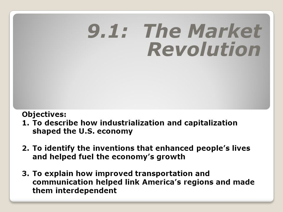 9.1: The Market Revolution