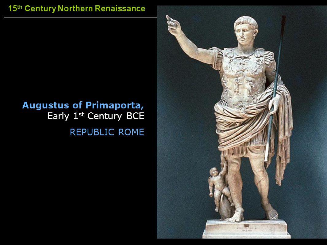 Augustus of Primaporta, Early 1st Century BCE