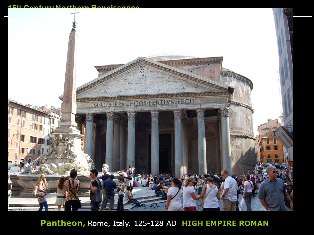 Pantheon, Rome, Italy. 125-128 AD HIGH EMPIRE ROMAN