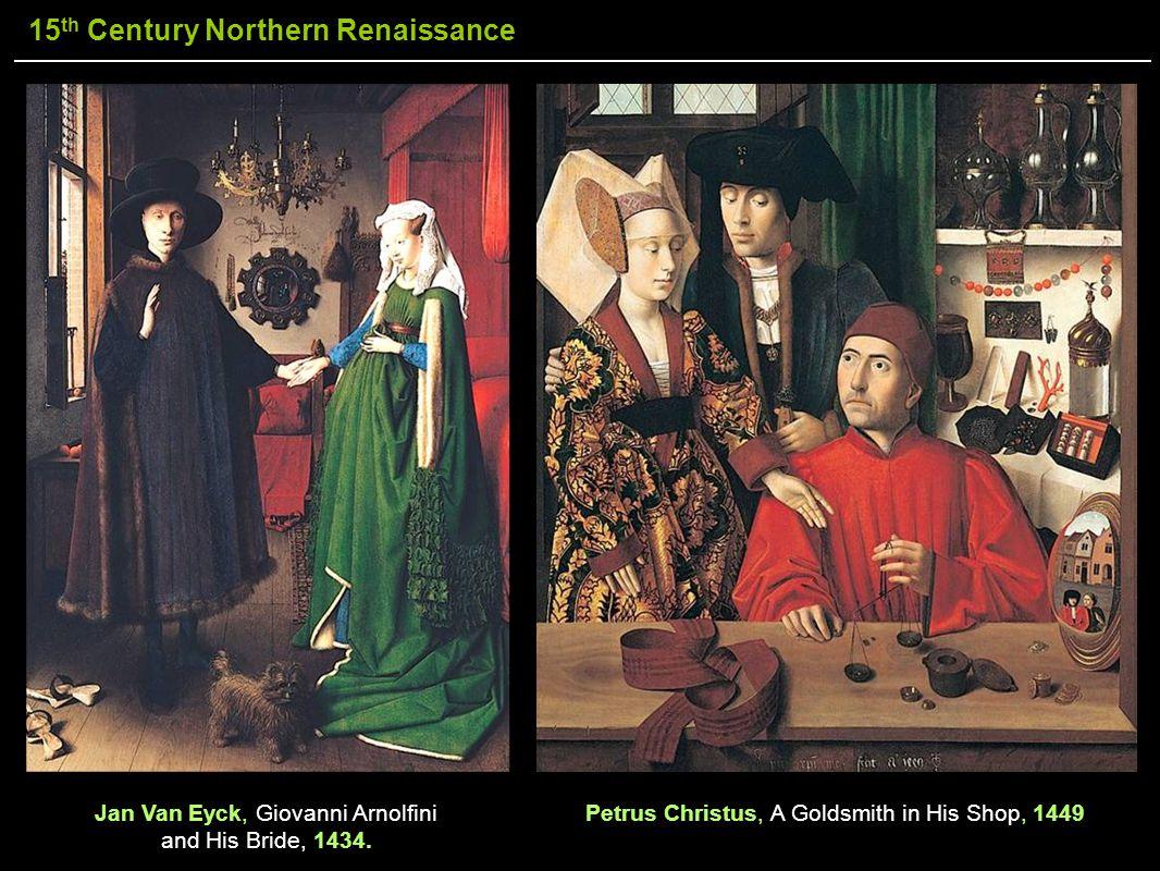 Jan Van Eyck, Giovanni Arnolfini and His Bride, 1434.