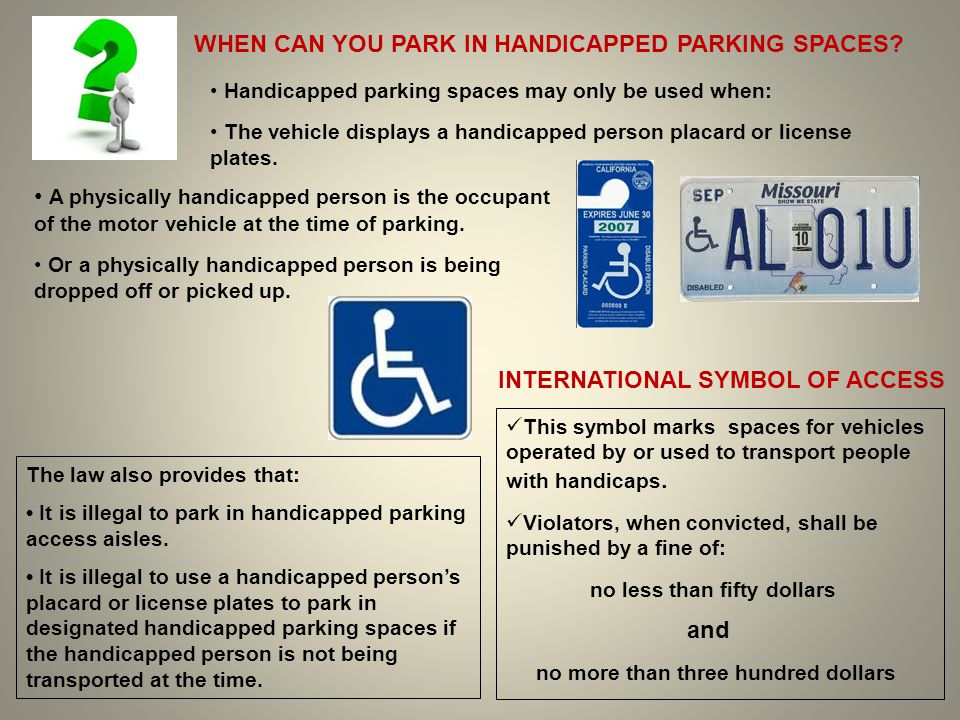 WHEN CAN YOU PARK IN HANDICAPPED PARKING SPACES