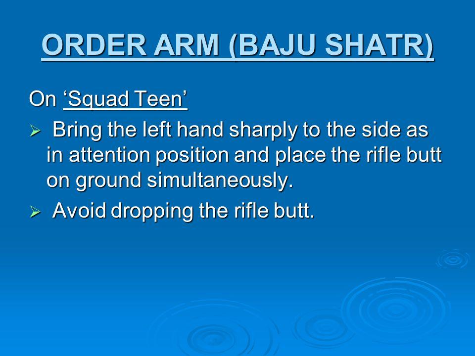 ORDER ARM (BAJU SHATR) On 'Squad Teen'