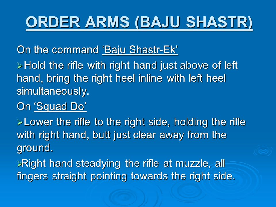 ORDER ARMS (BAJU SHASTR)