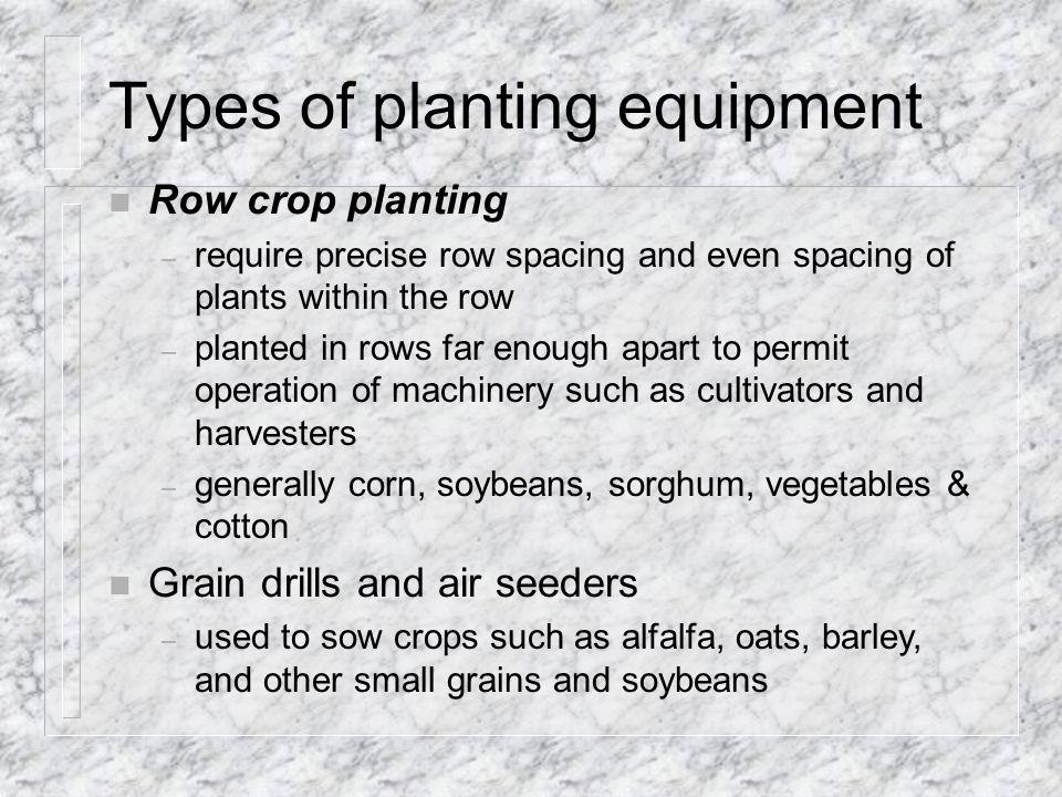 Types of planting equipment