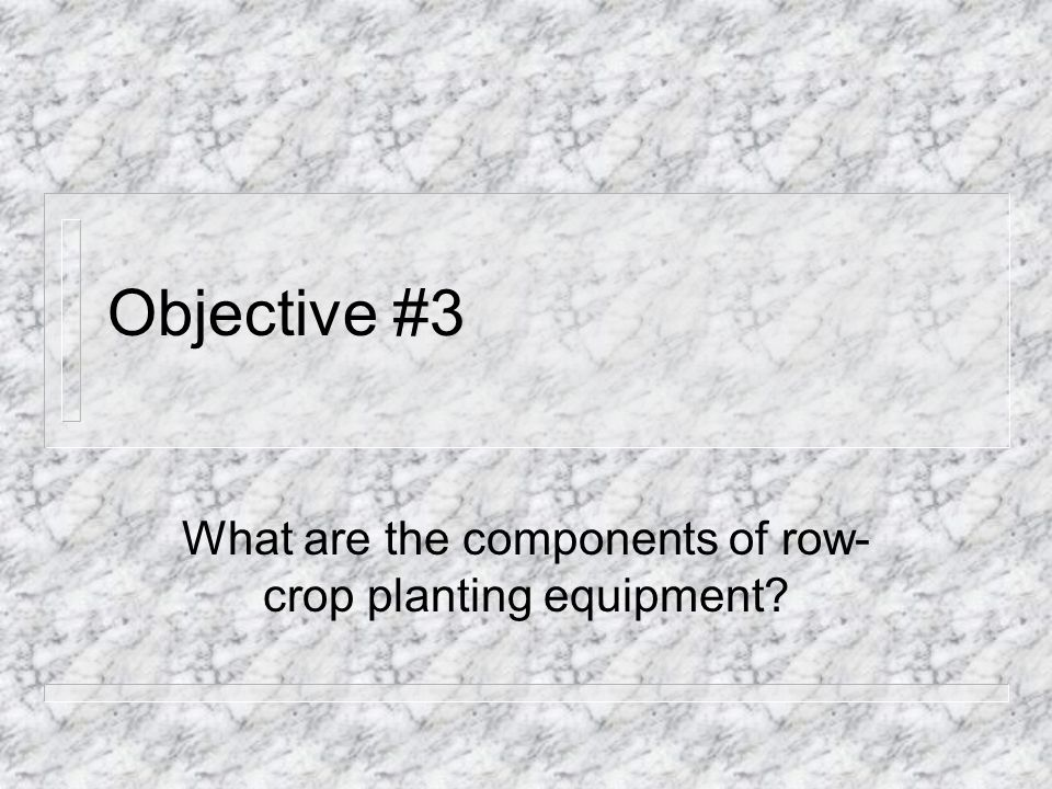 What are the components of row-crop planting equipment