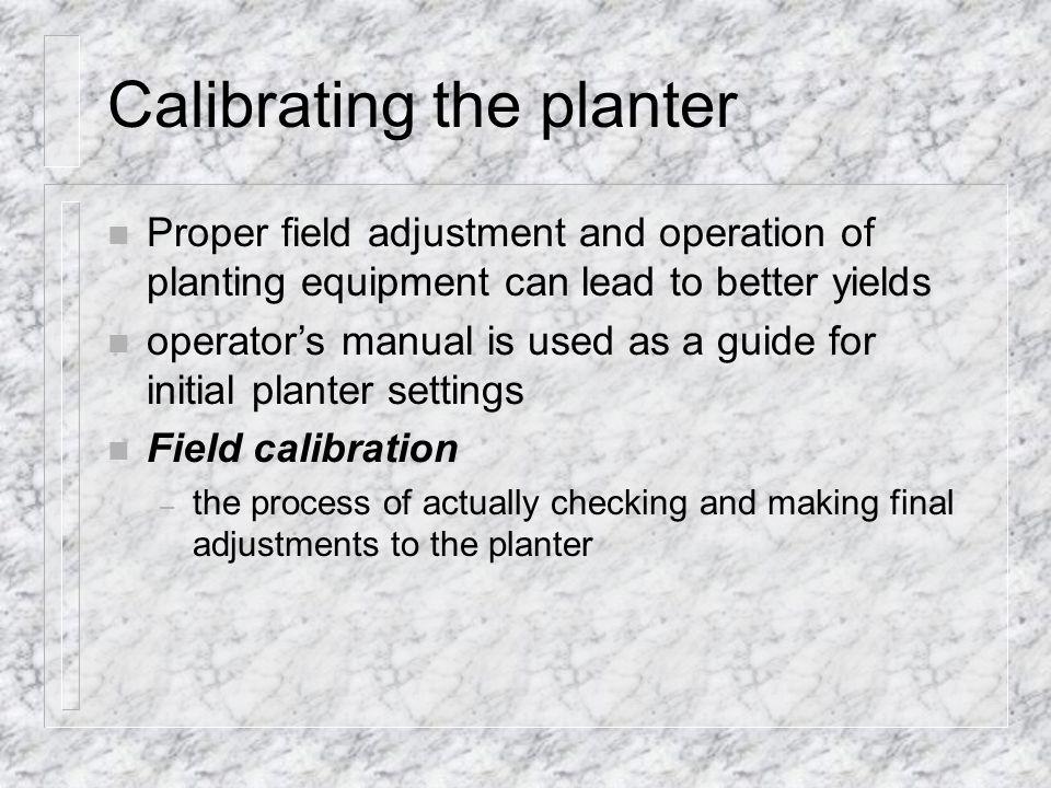Calibrating the planter