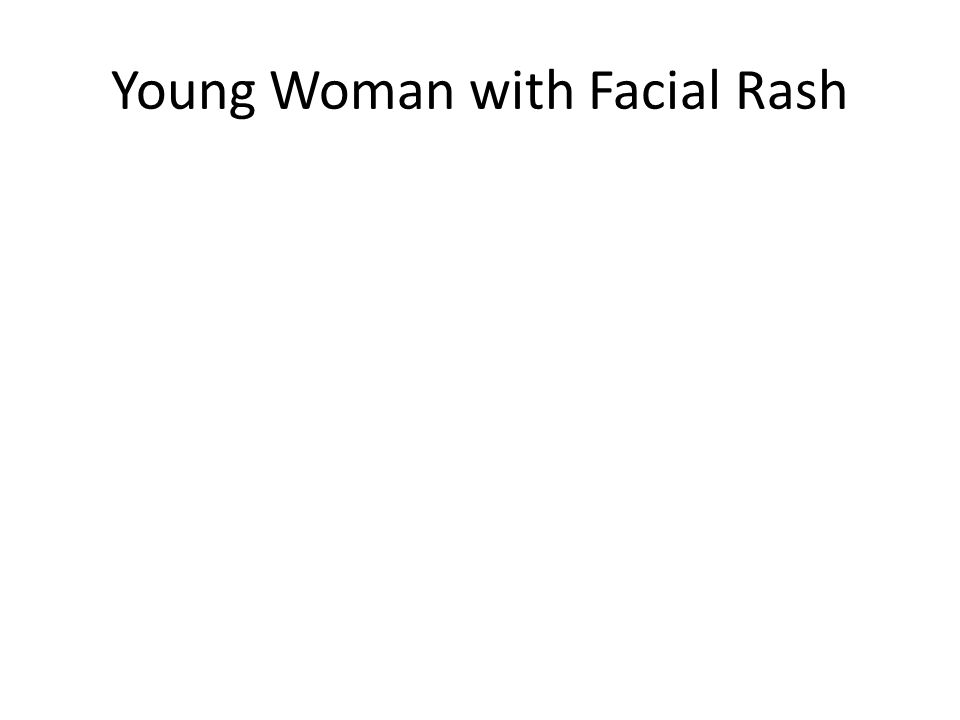 Young Woman with Facial Rash