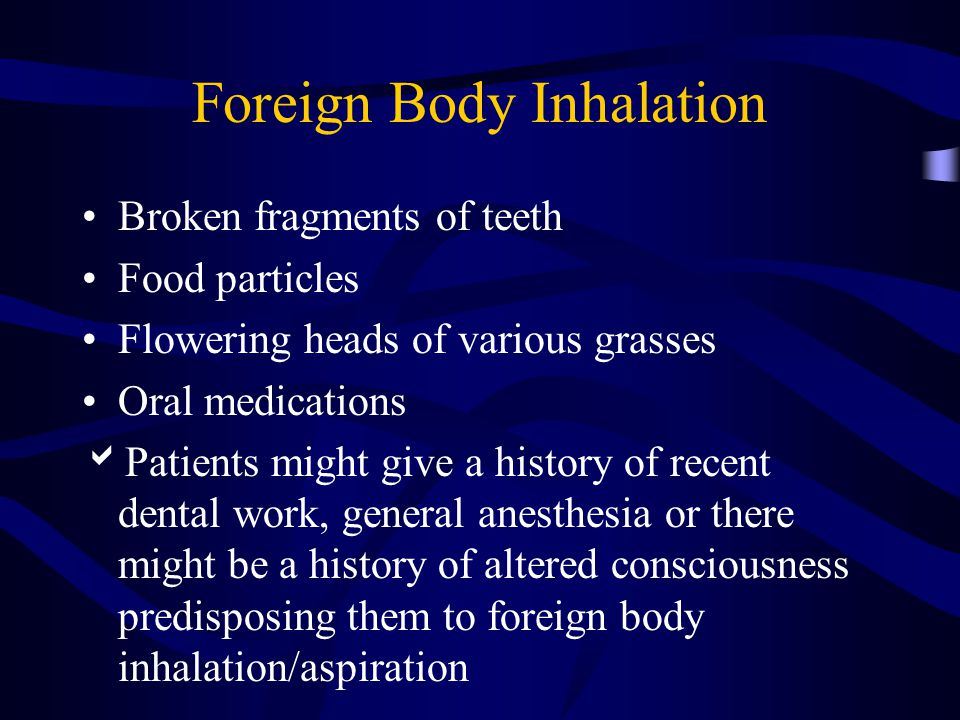 Foreign Body Inhalation
