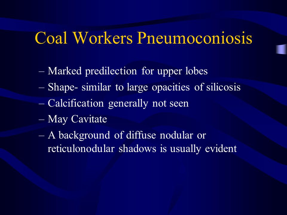 Coal Workers Pneumoconiosis