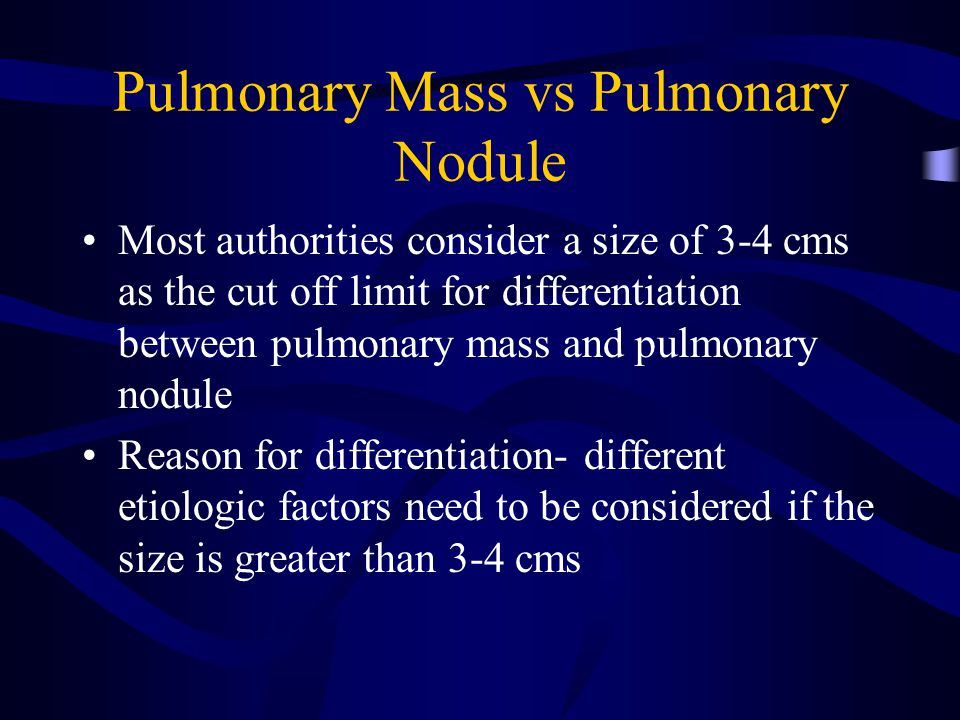 Pulmonary Mass vs Pulmonary Nodule