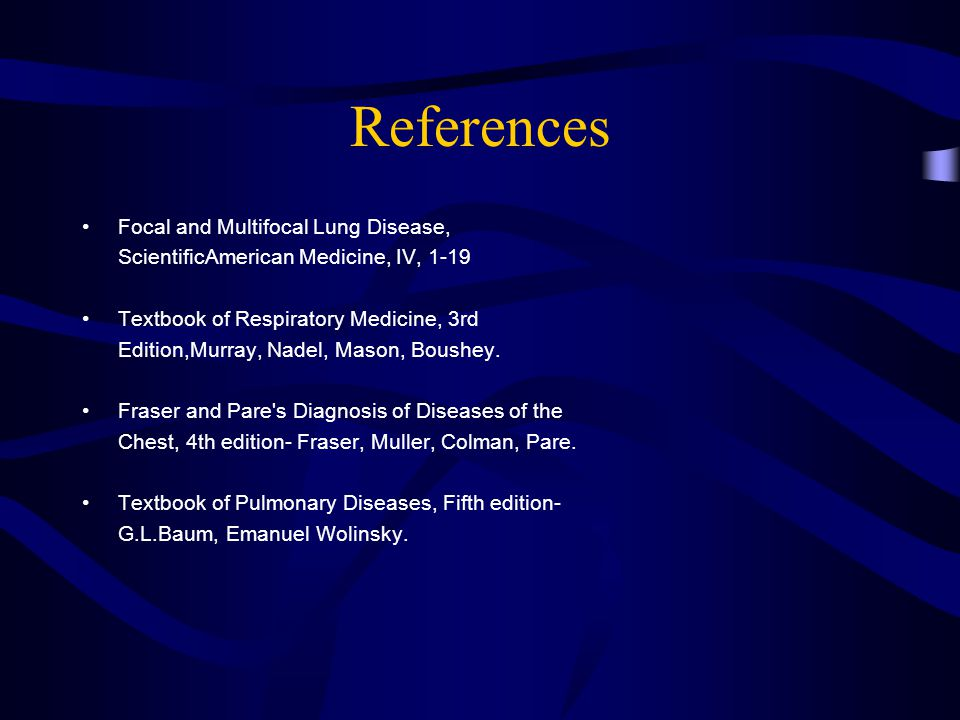 References Focal and Multifocal Lung Disease,