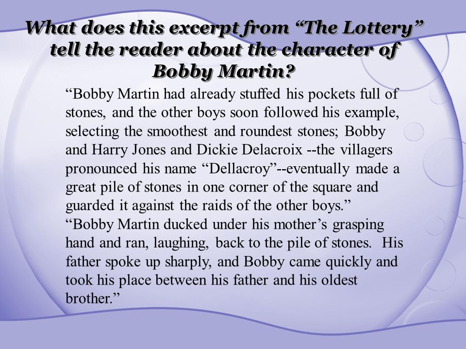 What does this excerpt from The Lottery tell the reader about the character of Bobby Martin