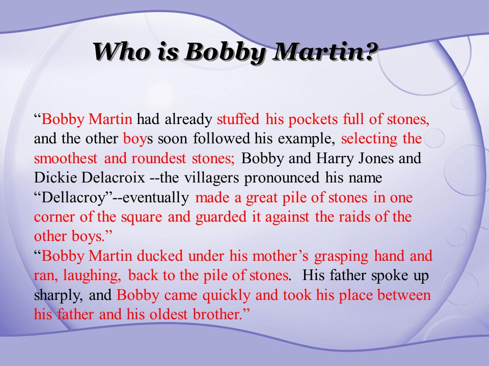 Who is Bobby Martin