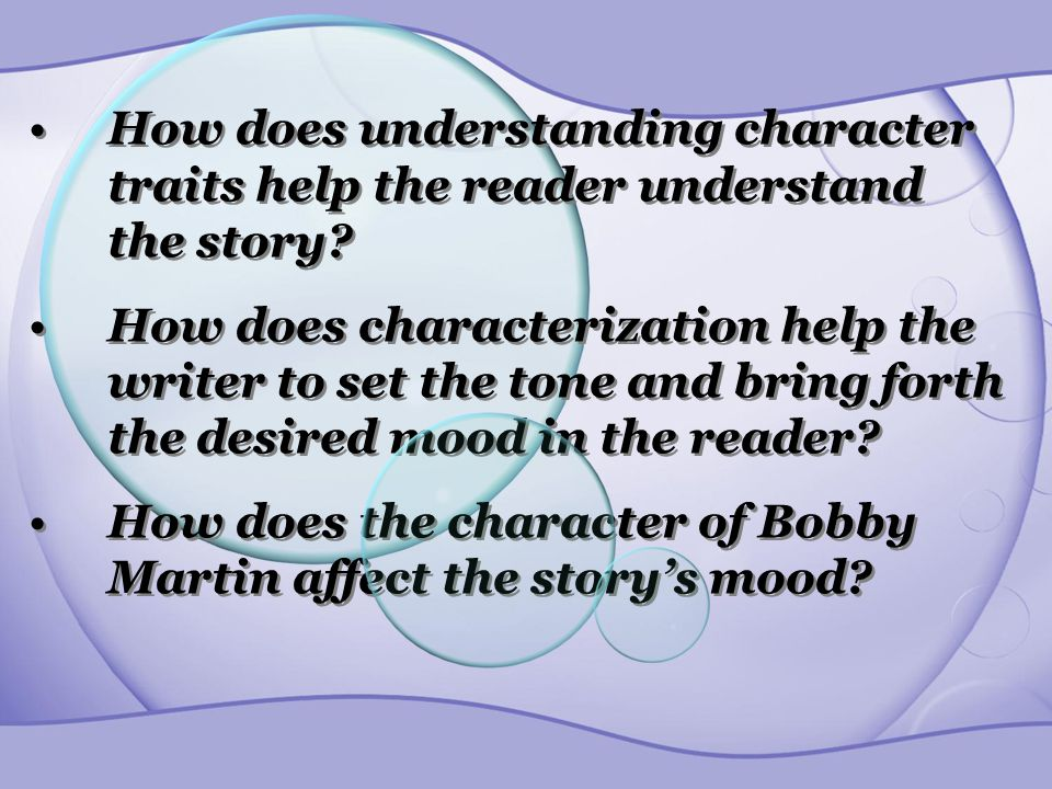 How does understanding character traits help the reader understand the story