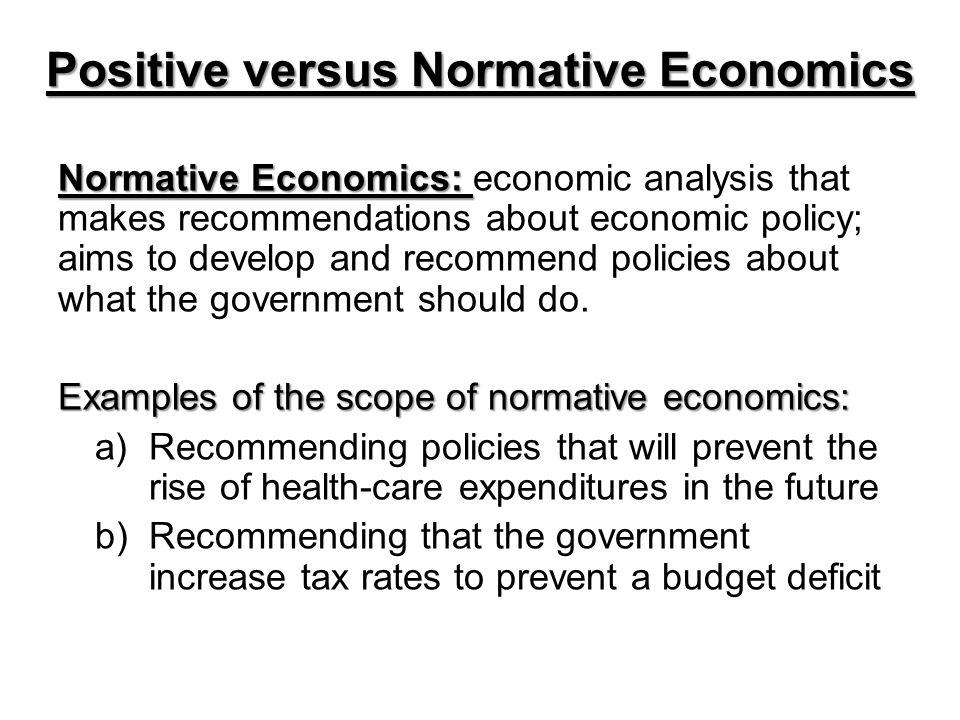 Positive versus Normative Economics