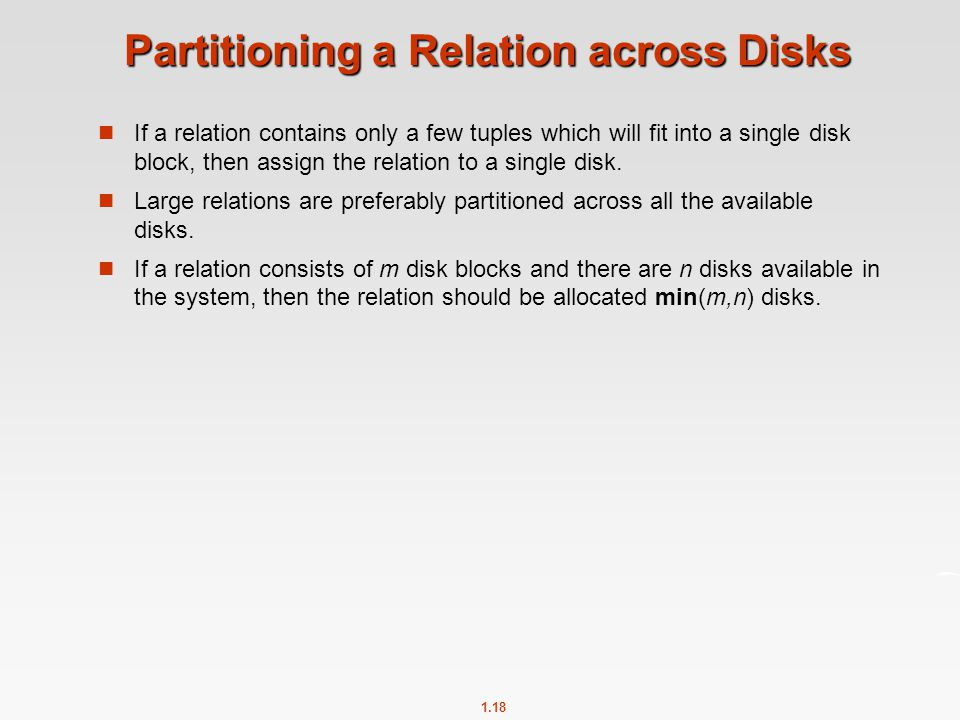 Partitioning a Relation across Disks