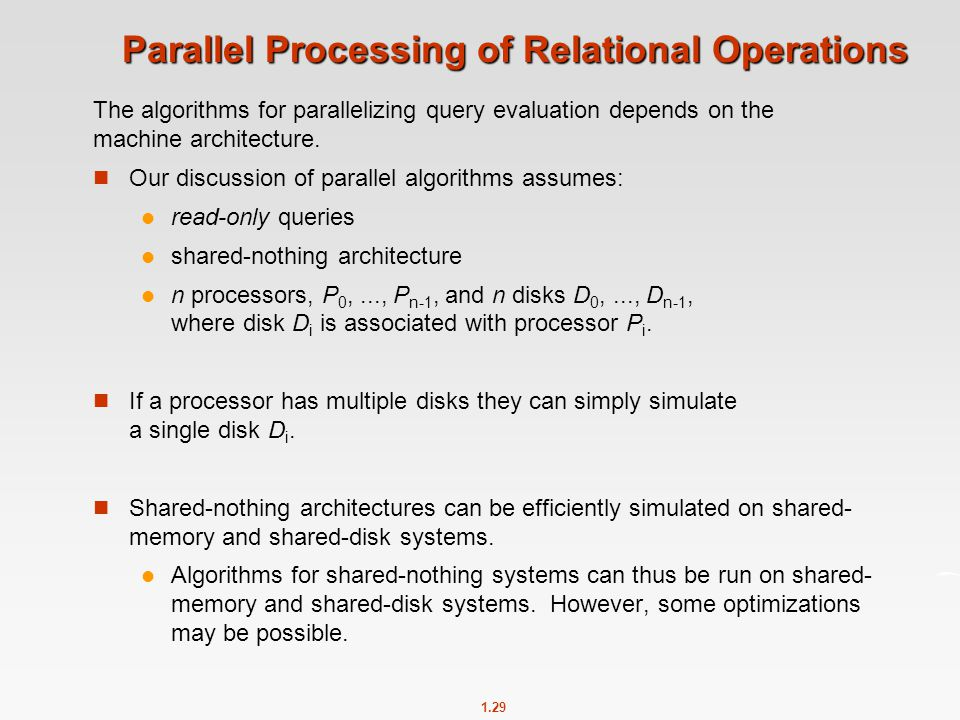 Parallel Processing of Relational Operations