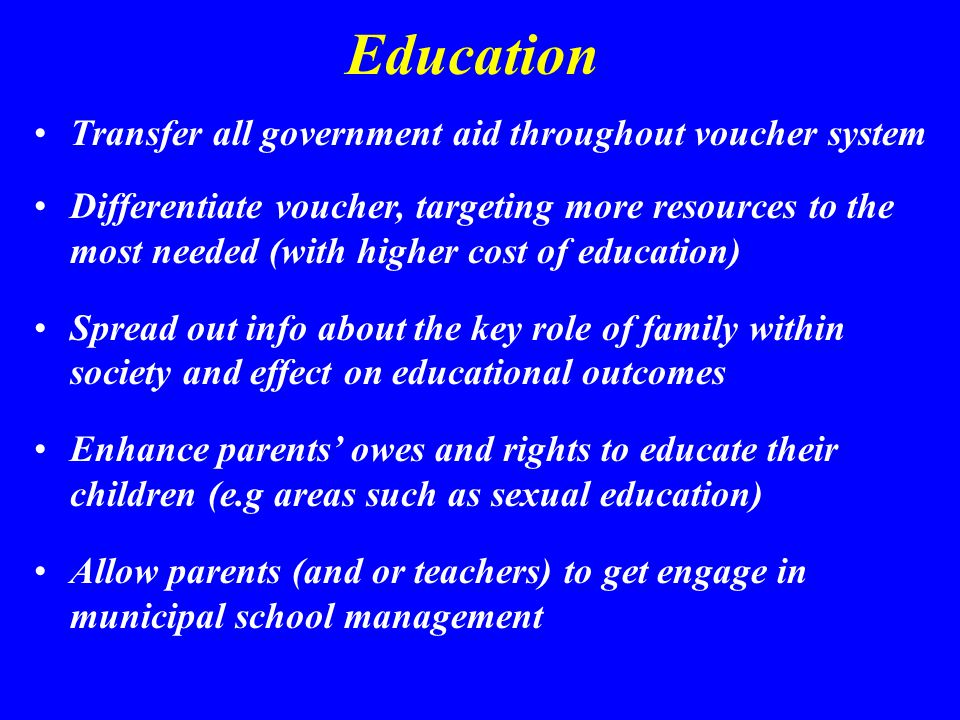 Education Transfer all government aid throughout voucher system