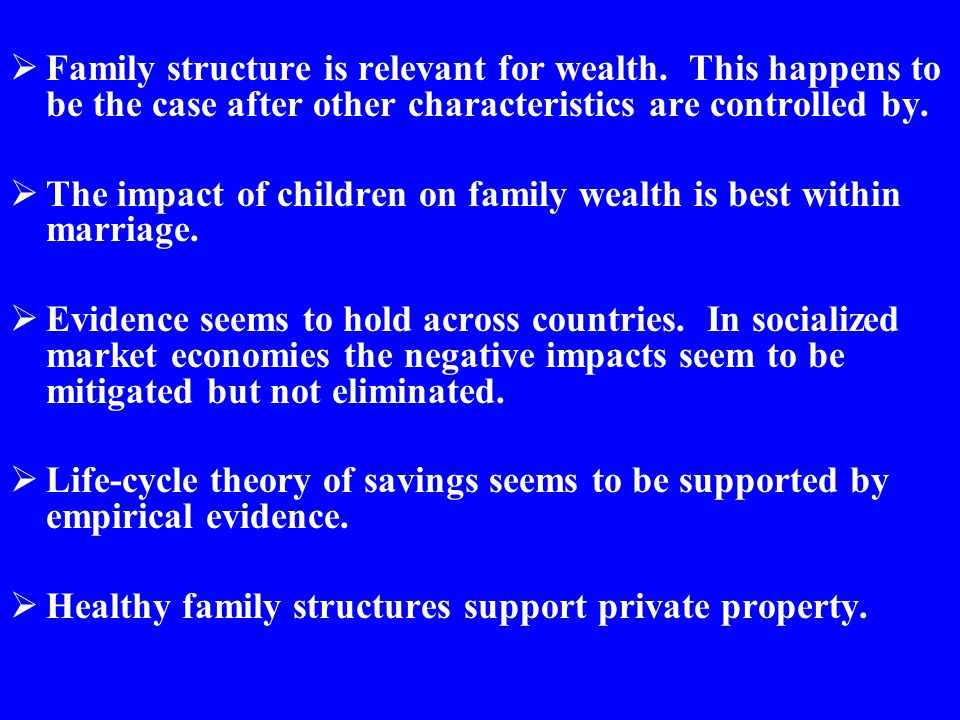 Family structure is relevant for wealth