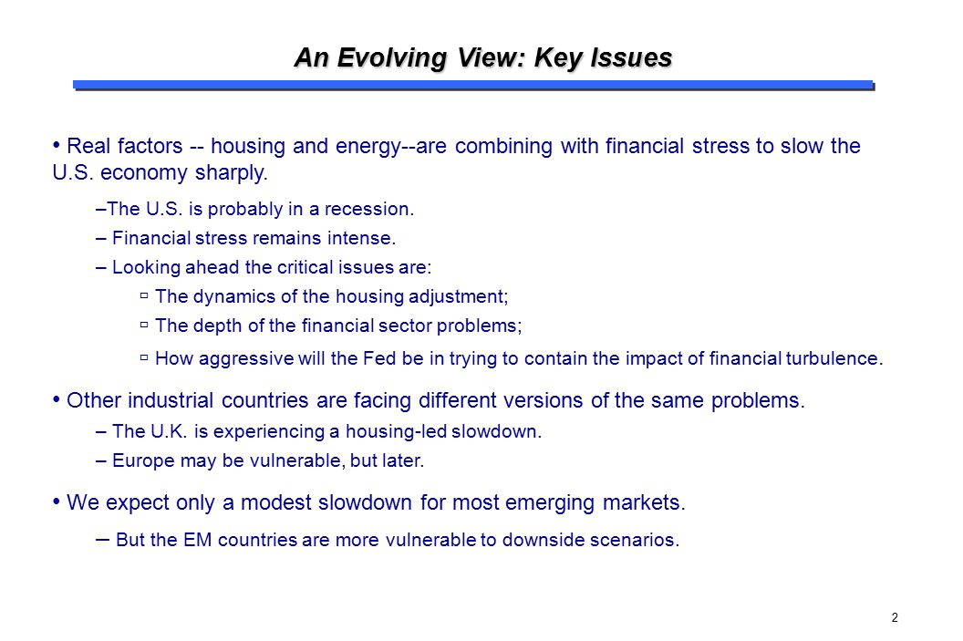 An Evolving View: Key Issues