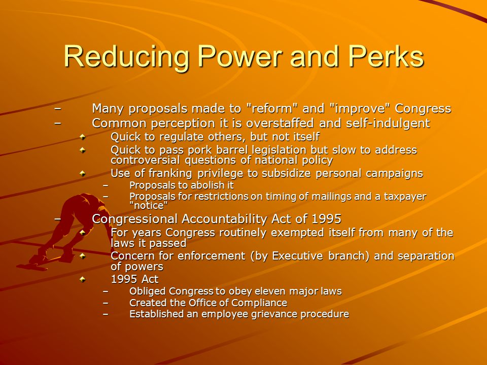 Reducing Power and Perks