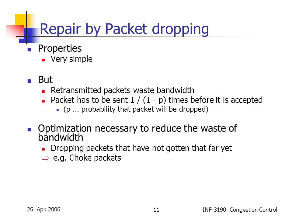 Repair by Packet dropping