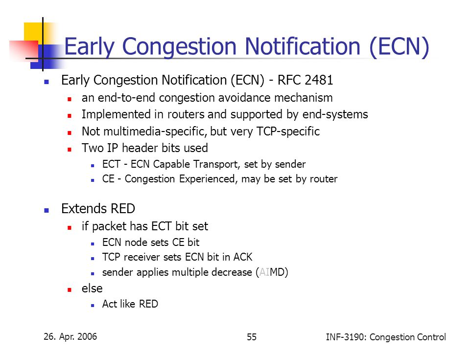 Early Congestion Notification (ECN)