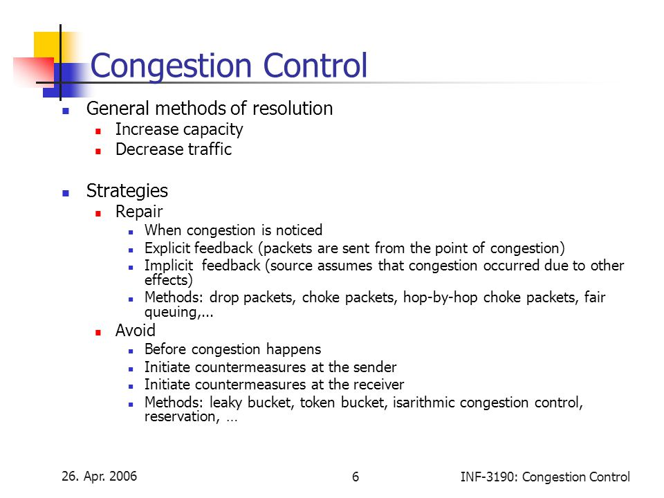 Congestion Control General methods of resolution Strategies