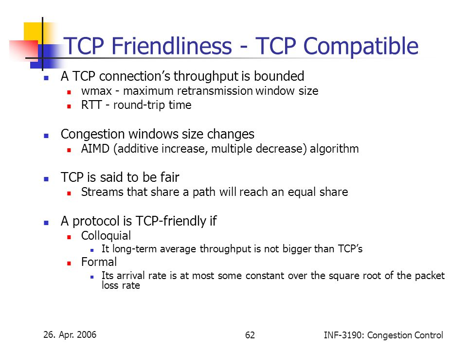TCP Friendliness - TCP Compatible