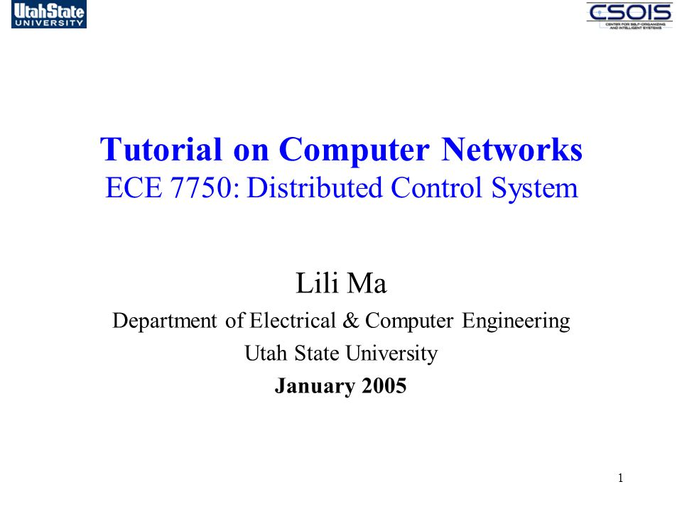 Tutorial on Computer Networks ECE 7750: Distributed Control System