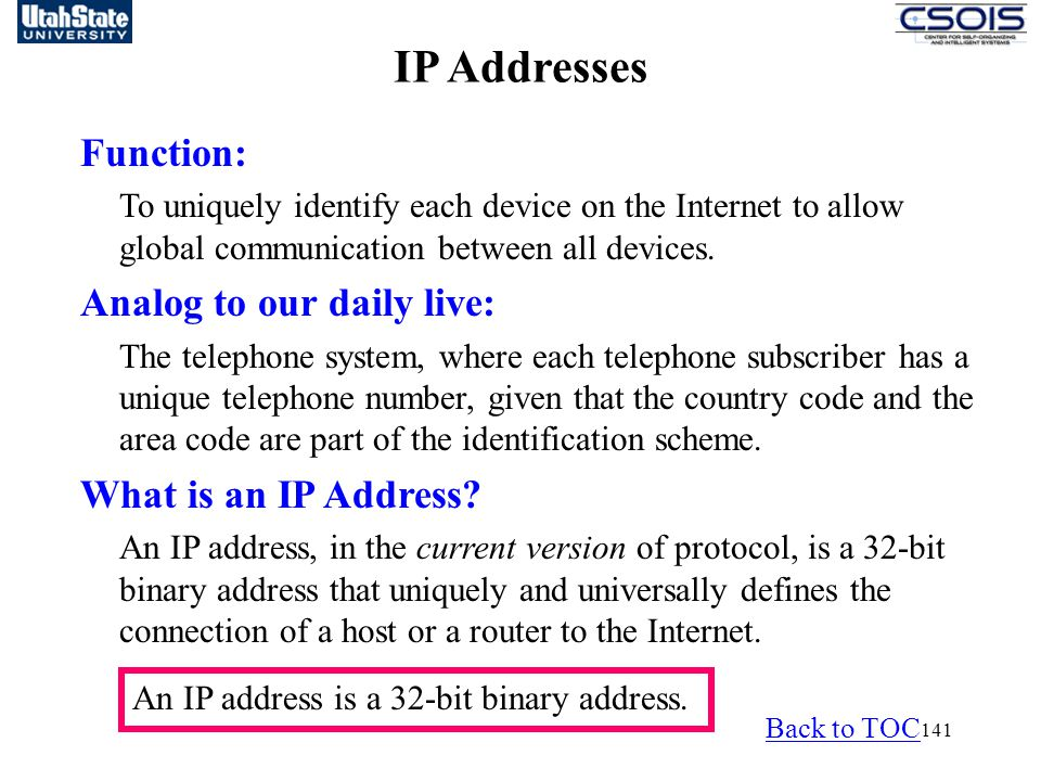 IP Addresses Function: Analog to our daily live: