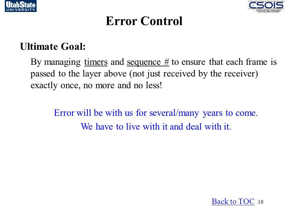 Error Control Ultimate Goal: