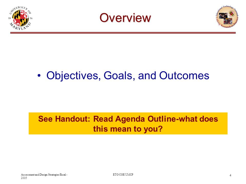 See Handout: Read Agenda Outline-what does this mean to you