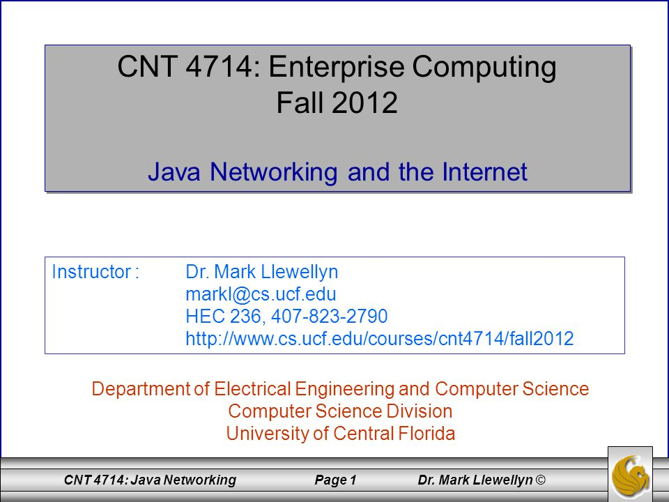 CNT 4714: Enterprise Computing Fall 2012