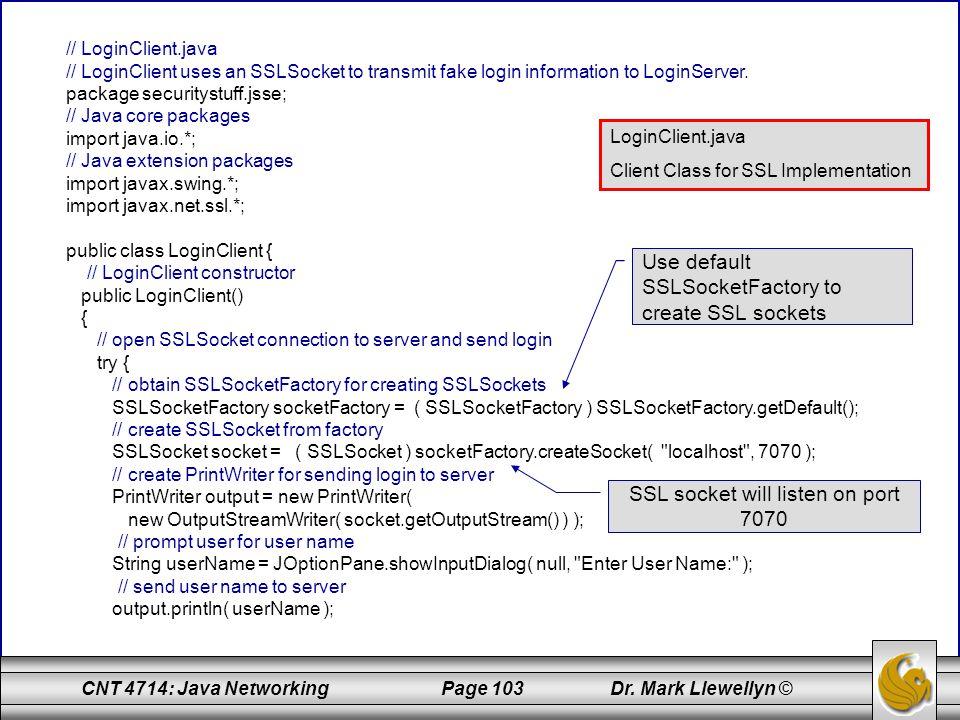SSL socket will listen on port 7070