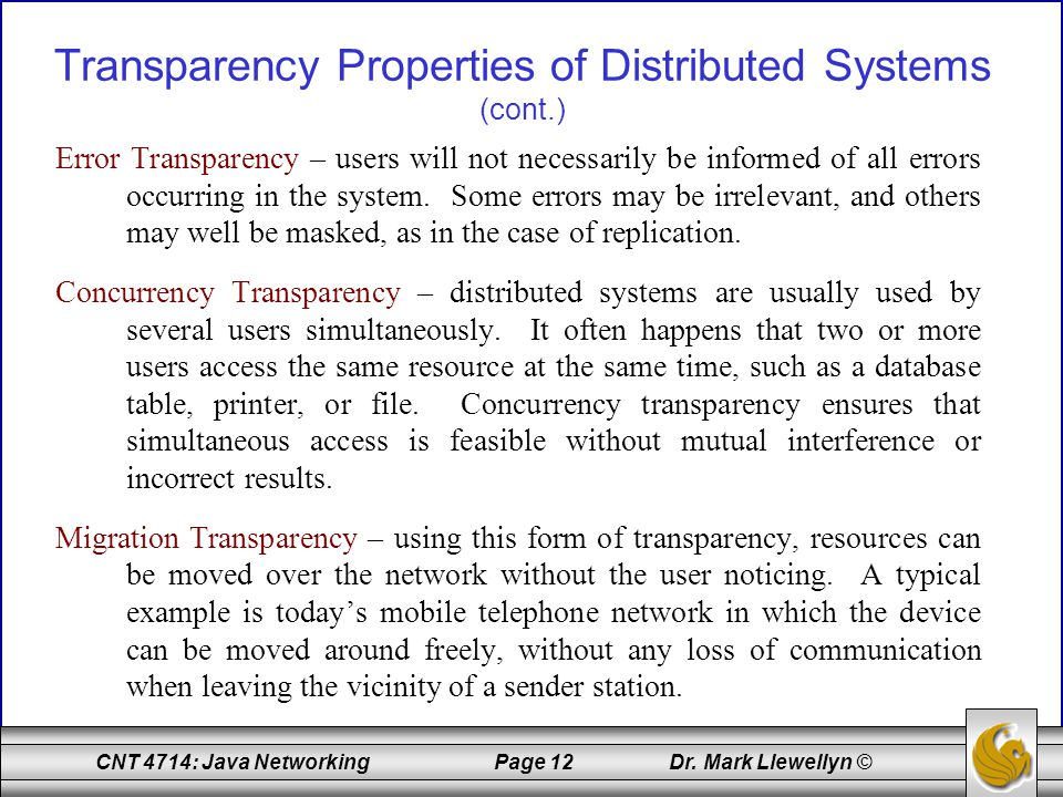 Transparency Properties of Distributed Systems (cont.)