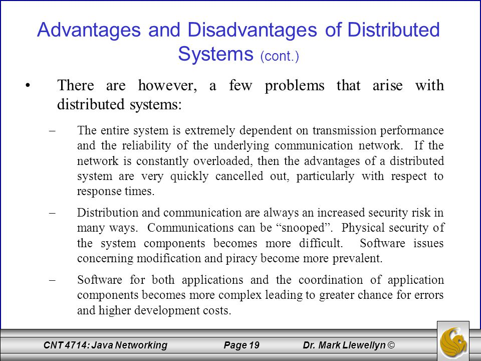 Advantages and Disadvantages of Distributed Systems (cont.)