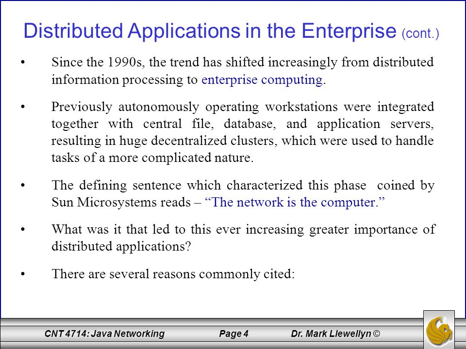 Distributed Applications in the Enterprise (cont.)