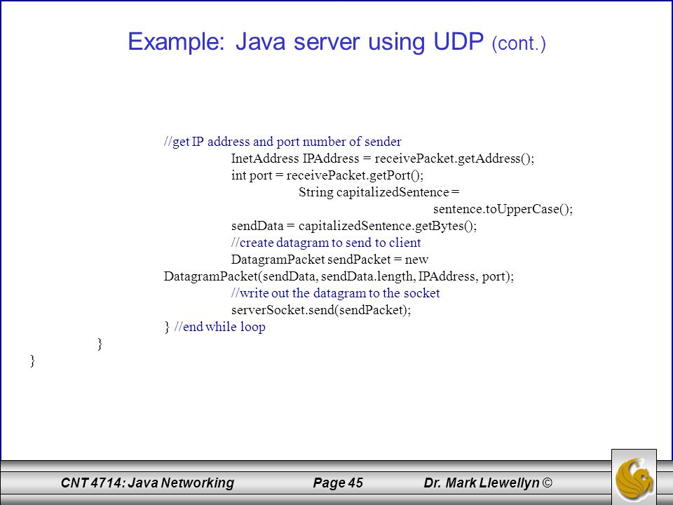 Example: Java server using UDP (cont.)