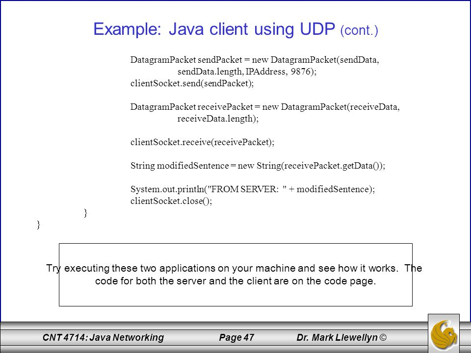 Example: Java client using UDP (cont.)