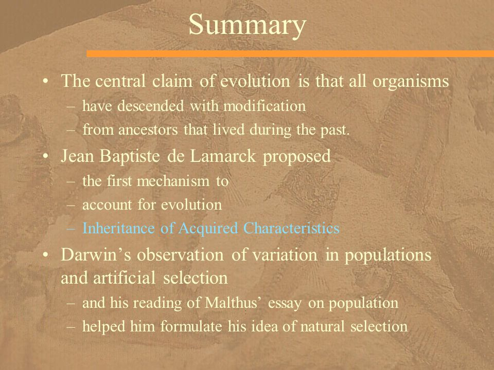 Summary The central claim of evolution is that all organisms