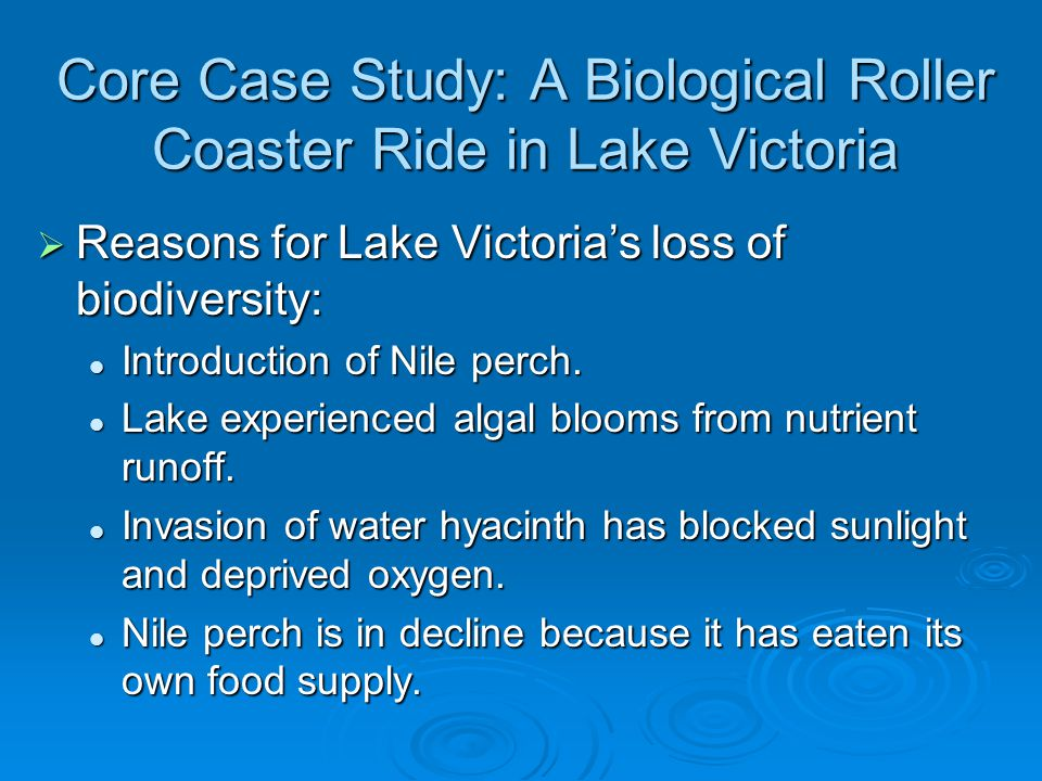 Core Case Study: A Biological Roller Coaster Ride in Lake Victoria