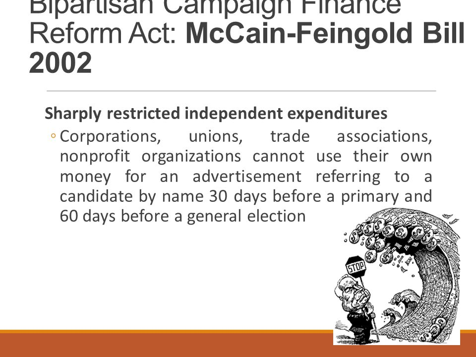 Bipartisan Campaign Finance Reform Act: McCain-Feingold Bill 2002