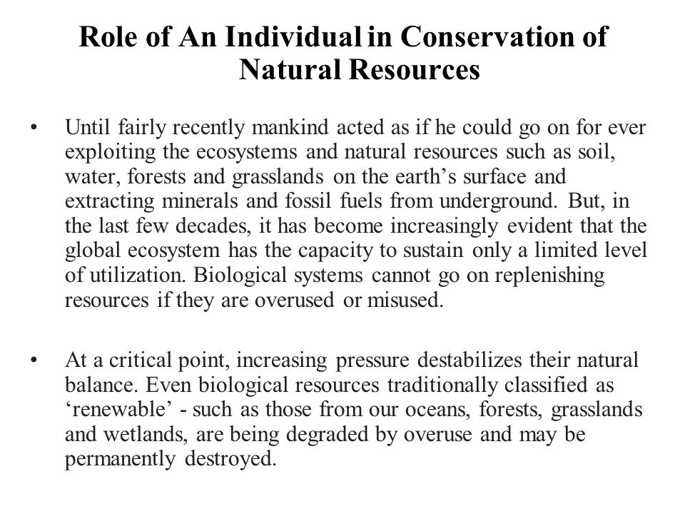 Role of An Individual in Conservation of Natural Resources