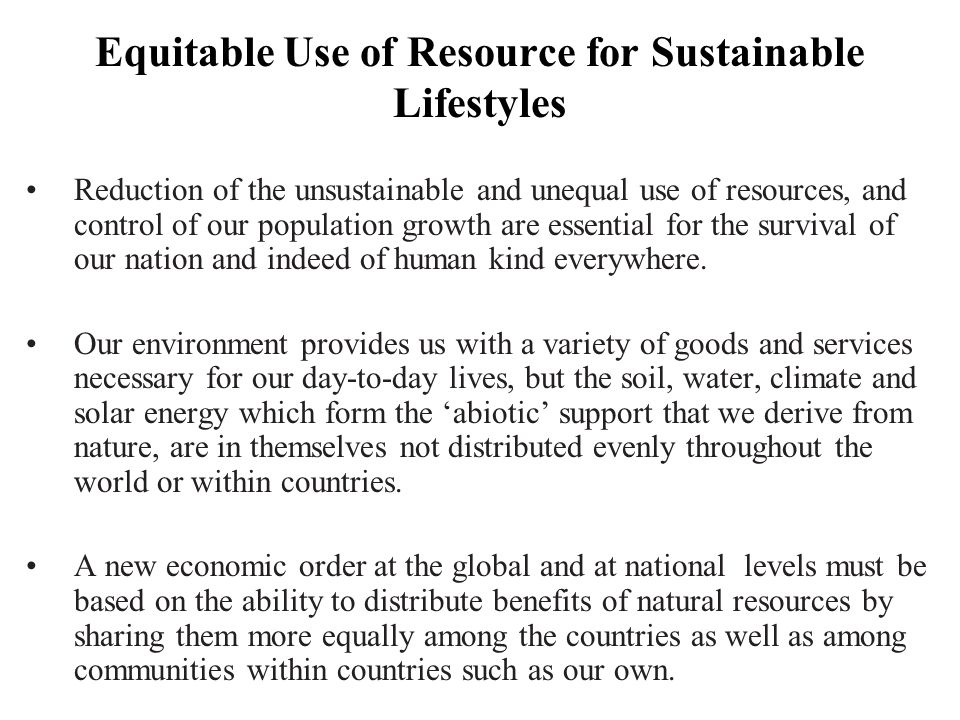 Equitable Use of Resource for Sustainable Lifestyles